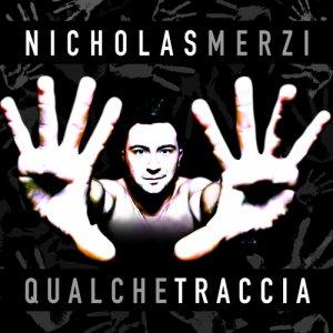 album Qualche Traccia - Nicholas Merzi
