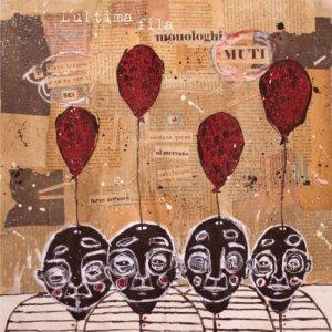 album Monologhi muti - L'ultima fila