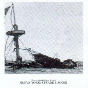 album Nueva York: Strade e Sogni - Ultimo Attuale Corpo Sonoro