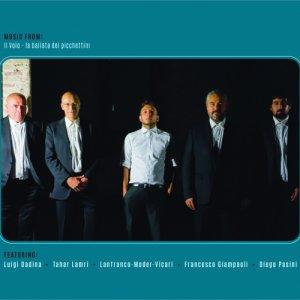 album Music from Il volo, La ballata dei picchettini - Francesco Giampaoli & Moder