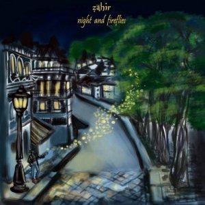 album Night and Fireflies - Zahir