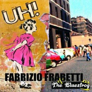 album Uh! - Fabrizio Frabetti