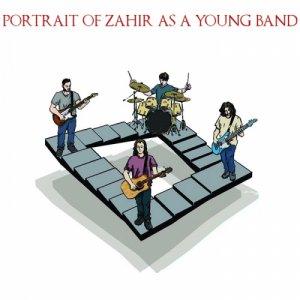 album Portrait of Zahir as a Young Band - Zahir