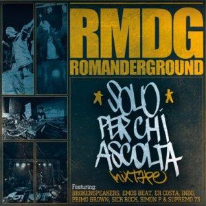 album Solo per chi ascolta mixtape - Romanderground