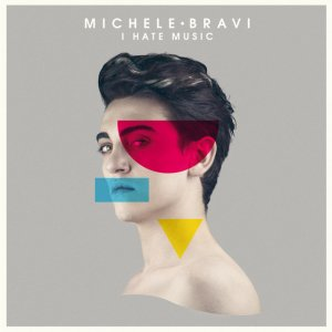 album I Hate Music - Michele Bravi