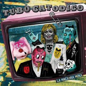 album Tubo Catodico - La Macabra Moka