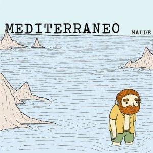 album Mediterraneo - Maude