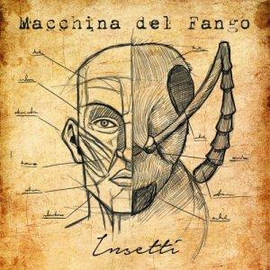 album Insetti (LP, 2017) - Macchina del Fango