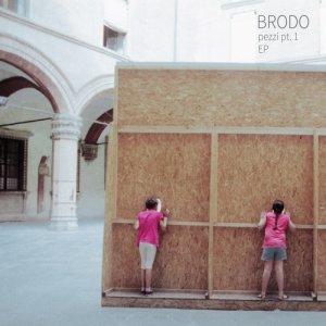 album Pezzi pt.1 EP - Brodo