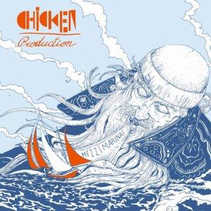 album Mezzimarinai - Chicken Production