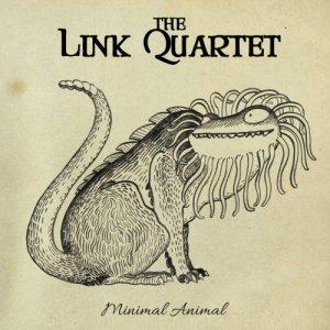 album Minimal Animal - Link Quartet