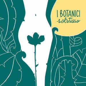 album Solstizio - I Botanici