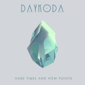 album Hard Times and View Points - DayKoda