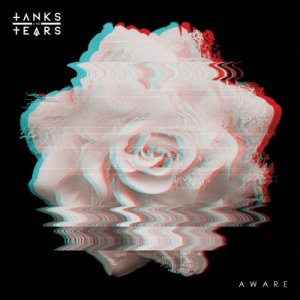 album Aware - Tanks and Tears