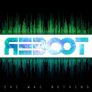 album REBOOT - She Was Nothing