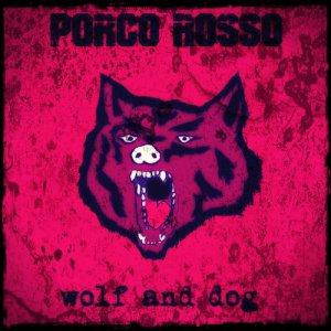 album Wolf and DOG. - Porco Rosso
