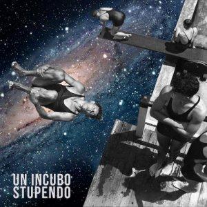 album Un incubo stupendo - Management del Dolore Post-Operatorio