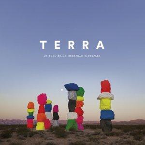 album Terra - Le luci della centrale elettrica
