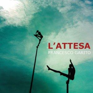 album L' attesa - Francesco Garito