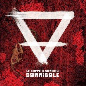 album Cannibale - Le Capre a Sonagli