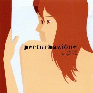album Canzoni allo specchio - Perturbazione