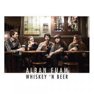 album Whiskey n' Beer - Alban Fuam