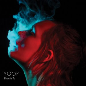 album Breathe In EP - YOOP
