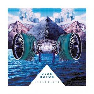 album Stereolith - Ulan Bator