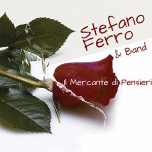 album Il Mercante di pensieri - Stefano Ferro & band