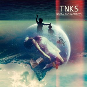 album NOSTALGIC HAPPINESS - TNKS