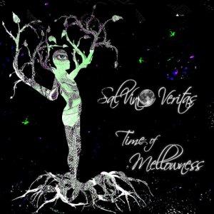 album Time Of Mellowness EP - SalVino Veritas