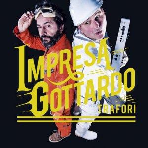 album Trafori - Impresa Gottardo