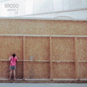album Pezzi pt.2 EP - Brodo