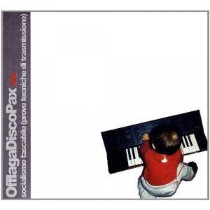 album Socialismo Tascabile (Prove Tecniche di Trasmissione) - Offlaga Disco Pax