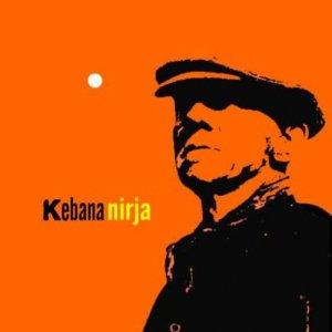 album Kebana - Nirja - kebana official