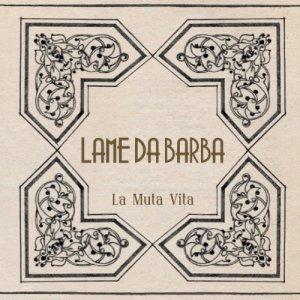 album La Muta Vita - Lame da Barba