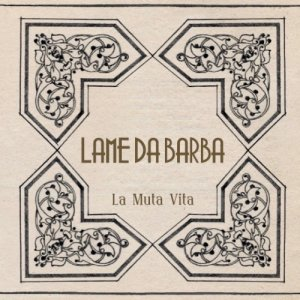 album La Muta Vita - Lame da Barba