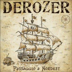 album PASSAGGIO A NORDEST - Derozer