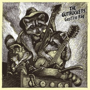 album Gasfire Rag - The Gutbuckets