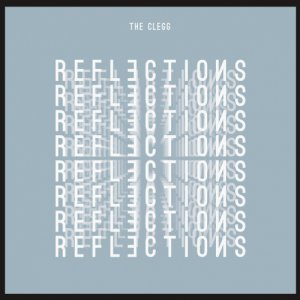 album Reflections - The Clegg