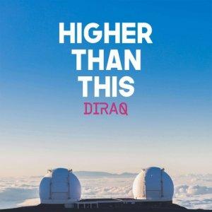 album Higher Than This - DIRAQ