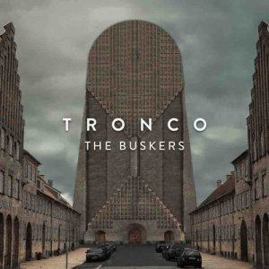 album Tronco - The Buskers
