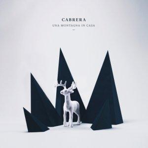 album Una Montagna In Casa - Cabrera
