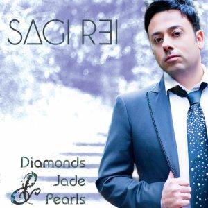 album Diamonds Jade and Pearls - Sagi Rei