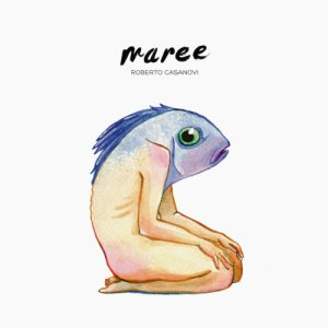 album Maree - Roberto Casanovi