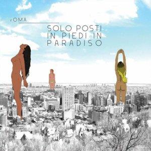 album Solo posti in piedi in paradiso - rOMA