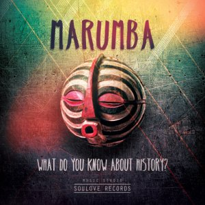 album What do you know about history? - MARUMBA