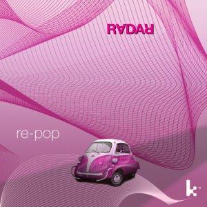 album re-pop - RADAR-electropop