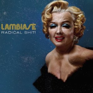 album Radical Shit! - Lorenzo Lambiase