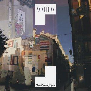 album See Closing Eyes - W/him